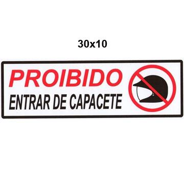 """Placa de Sinalização Acesso """"PROIBIDO ENTRAR COM CAPACETE"""" Poliestireno PSAI 10x30"""