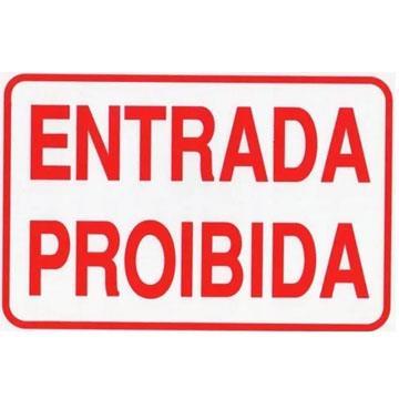 """Placa de Sinalização Acesso """"Entrada Proibida"""" Poliestireno PSAI 20x30"""