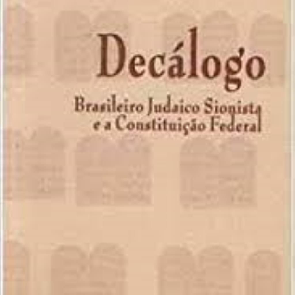 Decálogo: Brasileiro Judaico Sionista e a Constituição Federal
