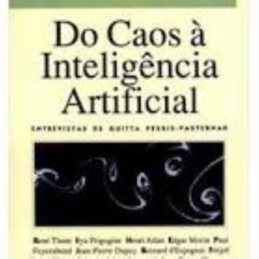 Do Caos à Inteligência Artificial