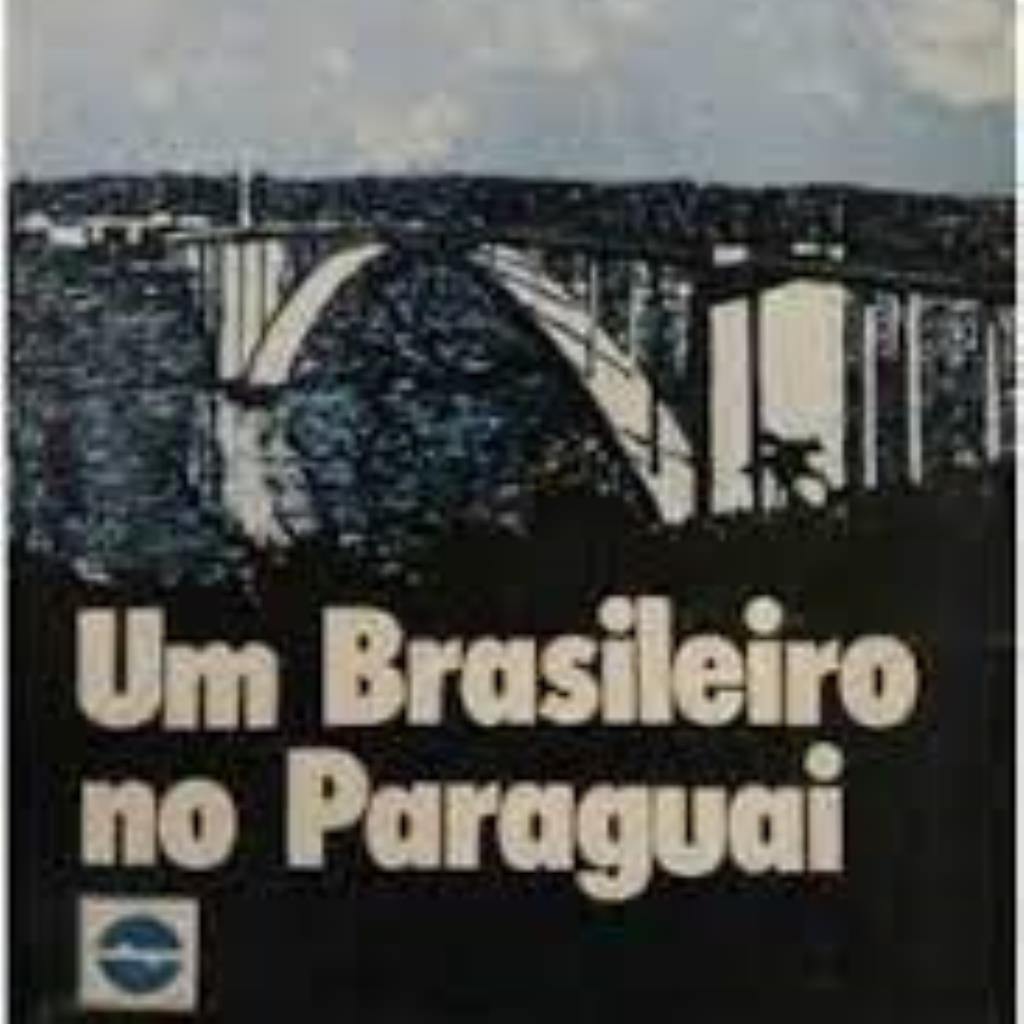 Um Brasileiro no Paraguai