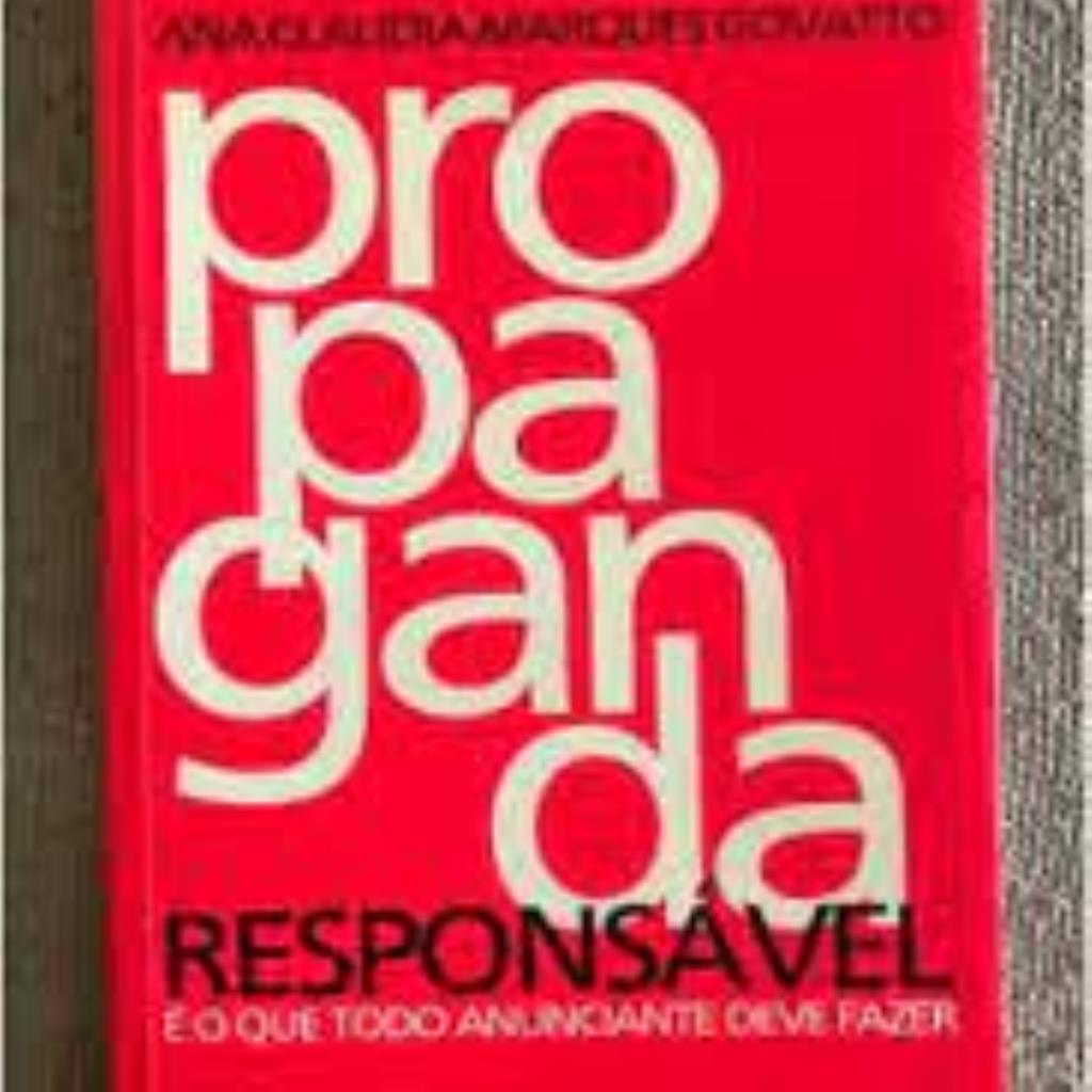 Propaganda Responsável: é o Que Todo Anunciante Deve Fazer