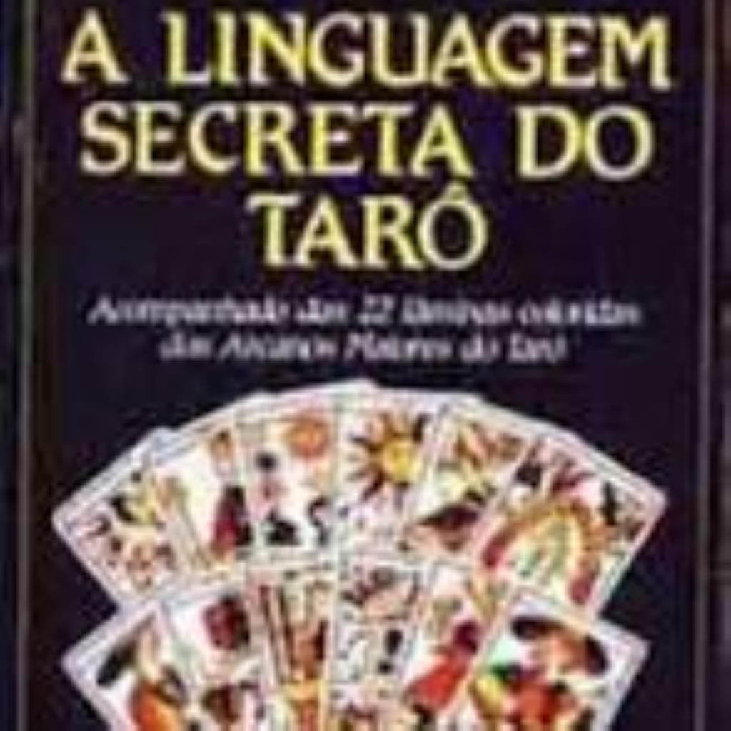 A linguagem secreta do tarô