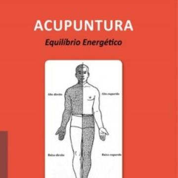 ACUPUNTURA Equilíbrio Energético - Tetsuo Inada