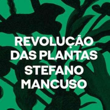 REVOLUÇÃO DAS PLANTAS: UM NOVO MODELO PARA O FUTUR