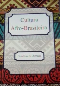 Cultura Afro- Brasileira