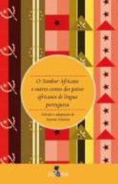 Tambor Africano e Outros Contos dos Países Africanos de Língua Portuguesa