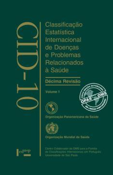 CID-10 - VOL.1 - LIVRO + CD CLASSIFICACAO ESTATISTICA INTERNACIONAL DE DOENCAS E PROBLEMAS RELACIONADOS A SAUDE