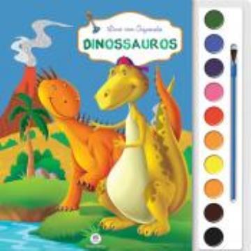 Dinossauros (Coleção: Livro com Aquarela)