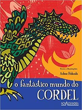 O Fantástico mundo do Cordel