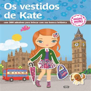 Os Vestidos de Kate (V&R)