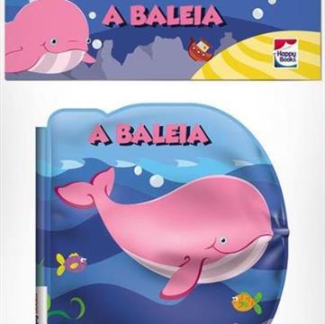 A Baleia (Coleção Bolhas Divertidas)