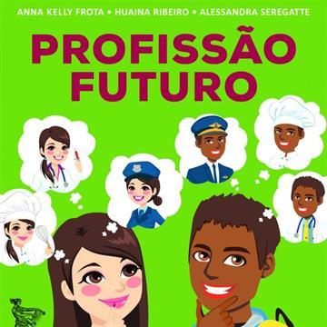 Profissão futuro: 100 perguntas para auxiliar na escolha profissional