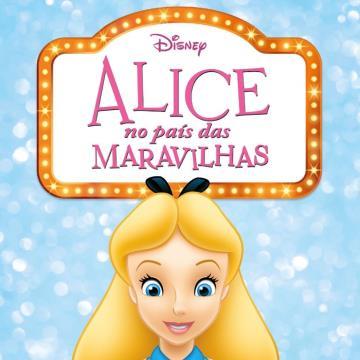 Alice no país das Maravilhas (Coleção: Disney Pipoca)