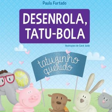 Desenrola, Tatu-Bola