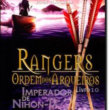 Rangers - Ordem Dos Arqueiros 10 - Imperador De Nihon-ja