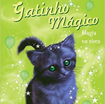 Gatinho Mágico - Magia No Circo