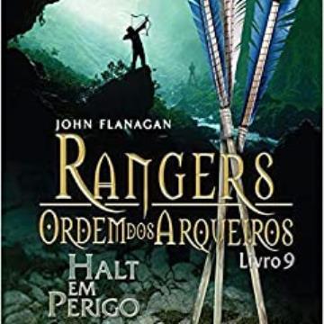 Rangers Ordem Dos Arqueiros 09 - Halt Em Perigo