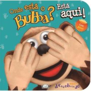Onde está o Bubba?