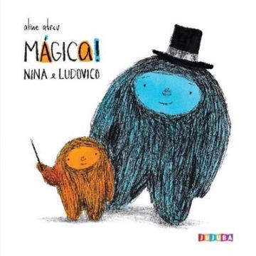 Nina e Ludovico: Mágica!