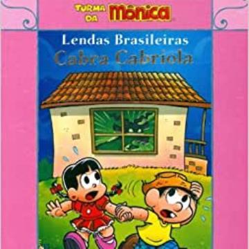 Cabra Cabriola: Lendas Brasileiras Turma da Mônica (Edição 2009)