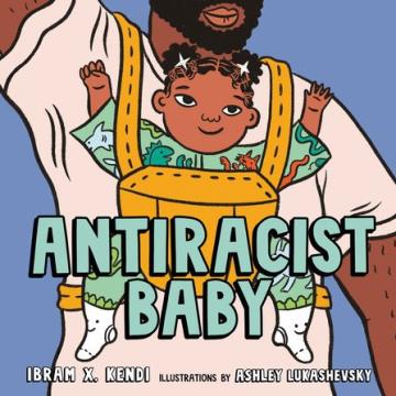 Antiracist Baby (Livro em inglês)