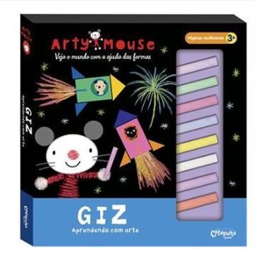 Arty Mouse: Giz (Aprendendo com a arte)