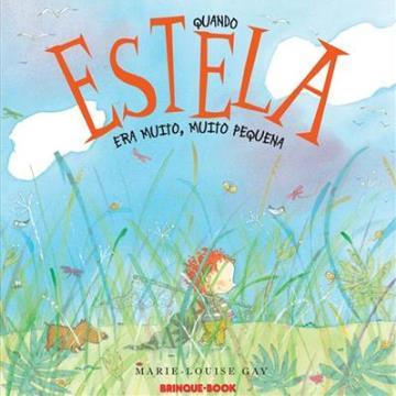 Quando Estela era muito, muito pequena