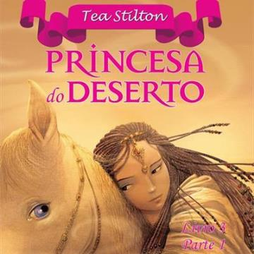 PRINCESAS DO REINO DA FANTASIA: PRINCESA DO DESERTO - PARTE 1