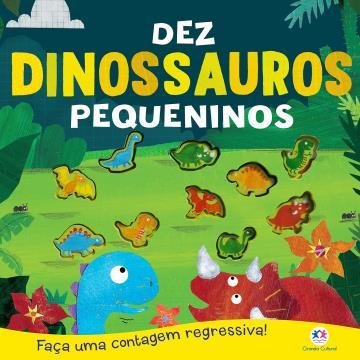 Dez Dinossauros Pequeninos