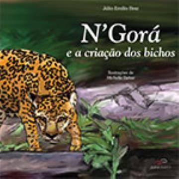 N'Gorá e a criação dos bichos