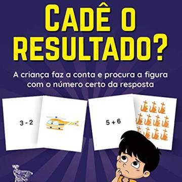 Cadê o resultado?: A criança faz a conta e procura a figura com o número certo da resposta