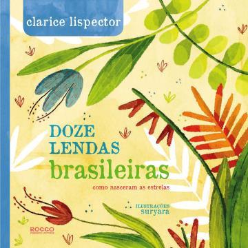 Doze lendas brasileiras: Como nasceram as estrelas