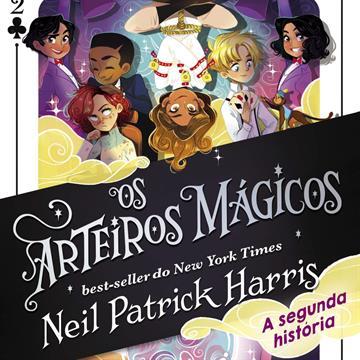 Os Arteiros Mágicos:  a segunda história (volume 2)