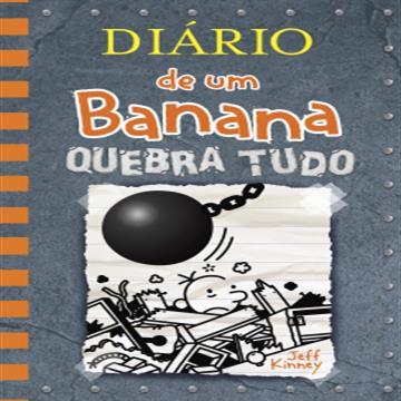 Diário de um Banana 14 Quebra tudo