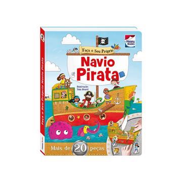 Happy Books: Faça e Brinque: Navio pirata