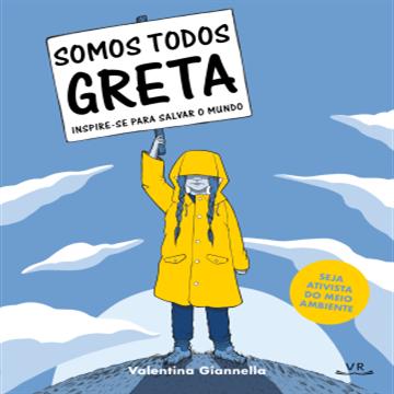 Somos todos Greta - Inspire-se para salvar o mundo