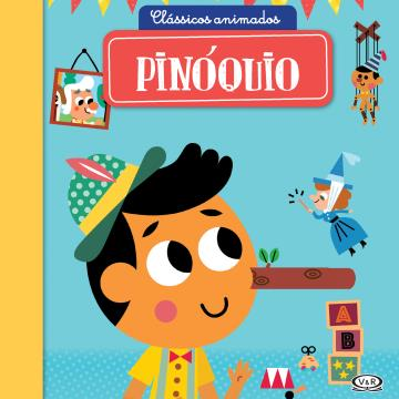 Clássicos Animados - Pinóquio