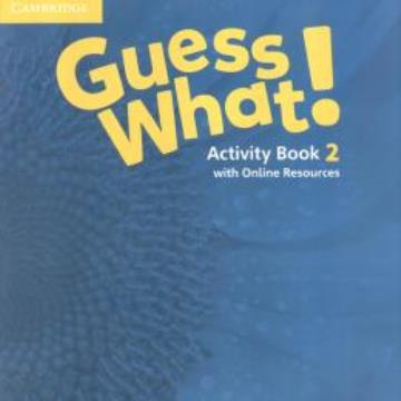 Cambridge - Guess What! 2 Activity book (3o ano)