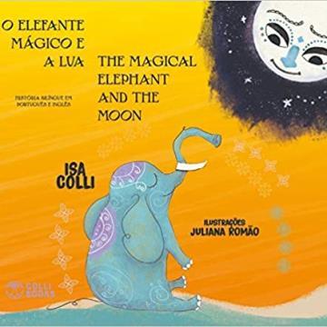 O Elefante Mágico e a Lua