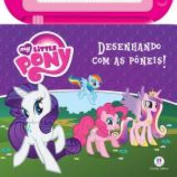 My Little Pony: Desenhando com os Pôneis (Com Lousa magnética)