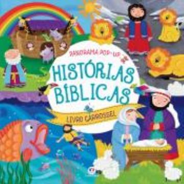 Histórias Bíblicas (Coleção: Panorama Pop-up, Livro Carrossel)