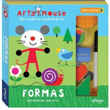 Arty Mouse: Formas (Coleção: Aprendendo com arte)