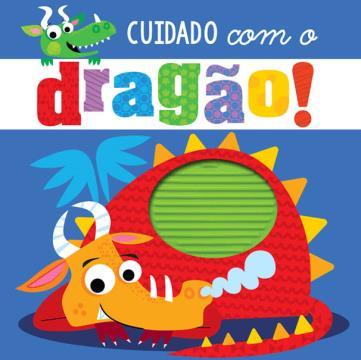 Cuidado com o dragão!