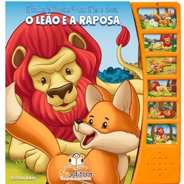 O Leão e a Raposa (Lindas Fábulas para Ler e Ouvir)