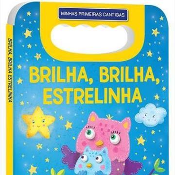 Minhas Primeiras Cantigas: Brilha, Brilha Estrelinha