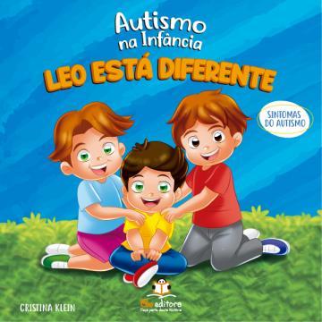 Autismo na Infância: Leo está Diferente
