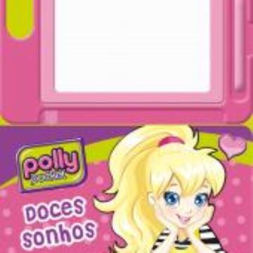Polly: Doces Sonhos (Com lousa magnética)