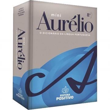Positivo - Minidicionário Aurélio (8ª Edição) (sem Versão Eletrônica)