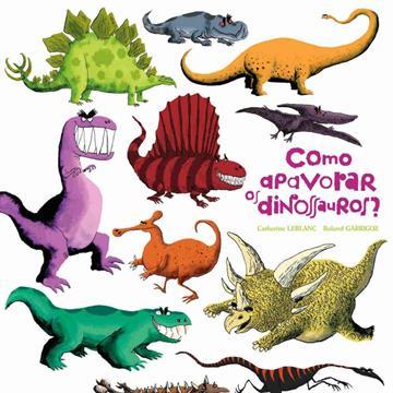 Como apavorar os dinossauros?